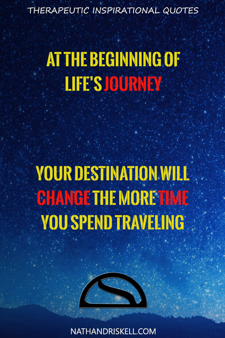 Inspirational Quotes About Life S Journey: From The Thought Proving, To The