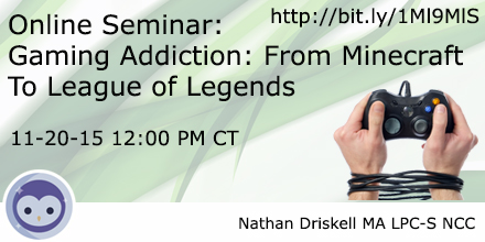 Online Seminar – Gaming Addiction: From Minecraft to League of Legends