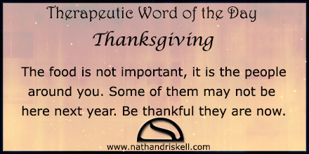 The food is not important, it is the people around you. Some of them may not be here next year. Be thankful they are now.