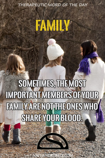 Therapeutic Word of the Day: Family