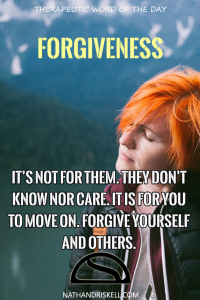 Therapeutic Word of the Day: Forgiveness