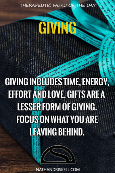 Therapeutic Word of the Day: Giving