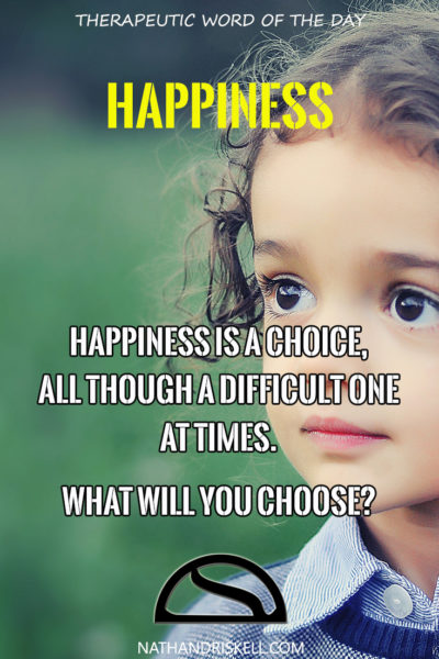 Therapeutic Word of the Day: Happiness