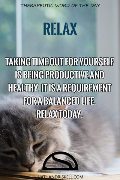 Therapeutic Word of the Day: Relax