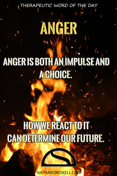 Therapeutic Word of the Day: Anger
