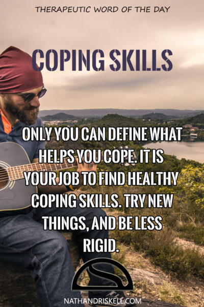 Therapeutic Word of the Day: Coping Skills
