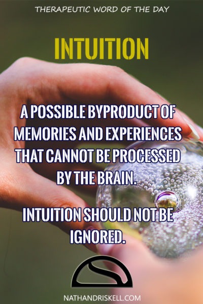 Therapeutic Word of the Day: Intuition