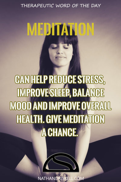 Therapeutic Word of the Day: Meditation