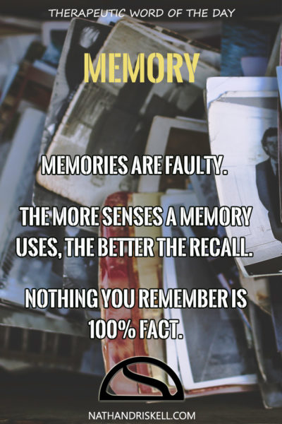 Therapeutic Word of the Day: Memory