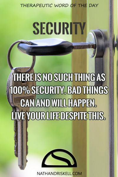 Therapeutic Word of the Day: Security