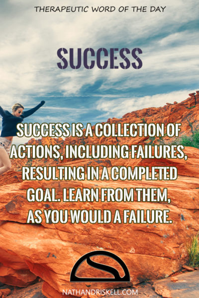 Therapeutic Word of the Day: Success