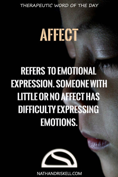 Therapeutic Word of the Day: Affect