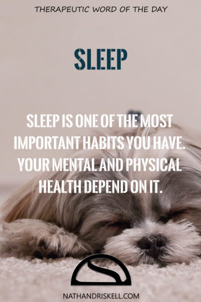 Therapeutic Word of the Day: Sleep