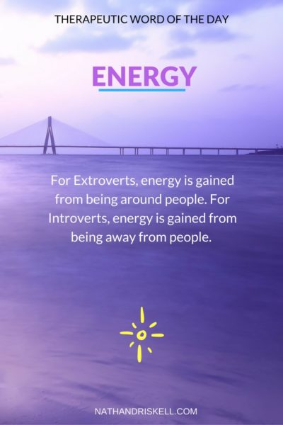 Therapeutic Word of the Day: Energy