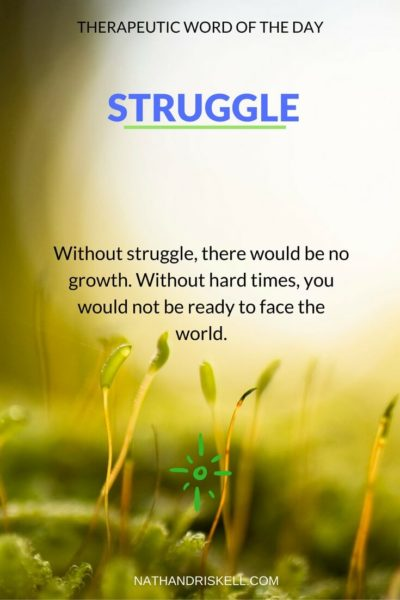 Therapeutic Word of the Day: Struggle