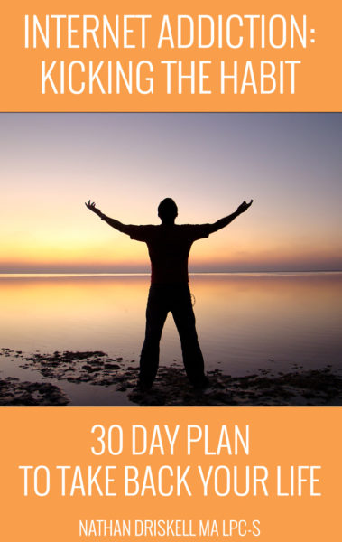 Internet Addiction: Kicking the Habit - 30 Day Plan to Take Back Your Life