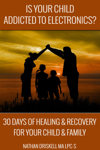 Introducing My New Book: Is Your Child Addicted To Electronics? 30 Days of Healing & Recovery for Your Child & Family