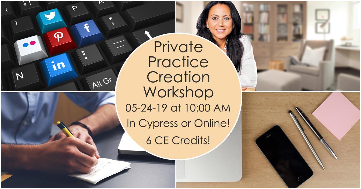 Private Practice Creation Workshop 05-24-19